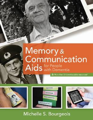 Memory and Communication Aids for People with Dementia by Michelle Bourgeois