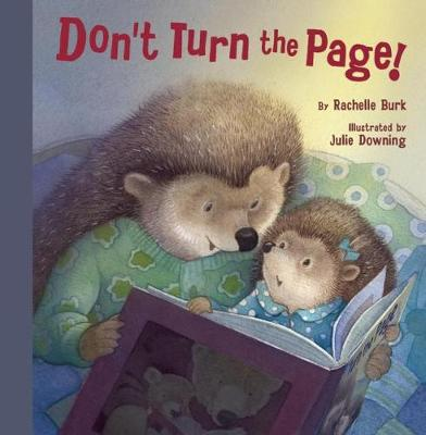 Don't Turn the Page! by Rachelle Burk