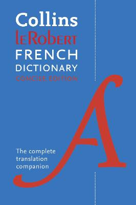 Robert French Concise Dictionary: Your translation companion book