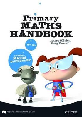New Primary Mathematics Handbook Australian Curriculum Edition by Harry O'Brien