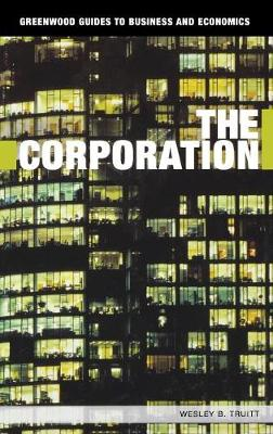 The Corporation by Wesley B. Truitt