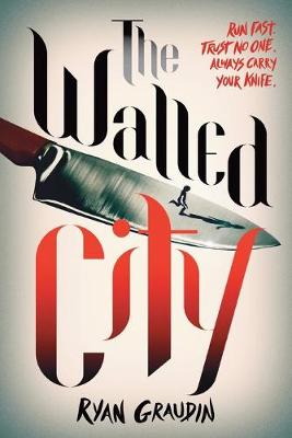 Walled City by Ryan Graudin