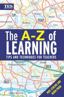 Learning Strategies, Techn & Tips by Mike Leibling