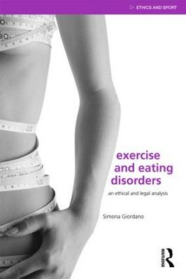 Exercise and Eating Disorders by Simona Giordano
