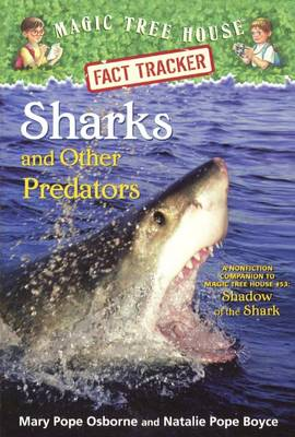 Sharks and Other Predators by Mary Pope Osborne