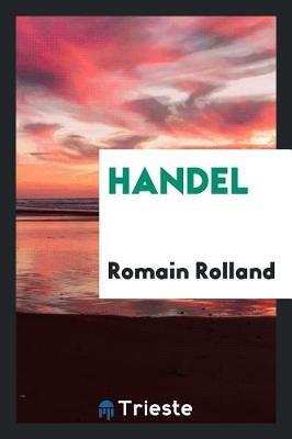 Handel by Romain Rolland