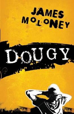Dougy by James Moloney