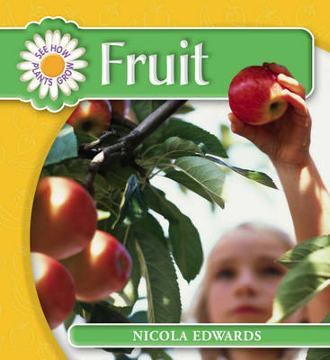 Read Write Inc. Comprehension: Module 5: Children's Book: Fruit by Nicola Edwards