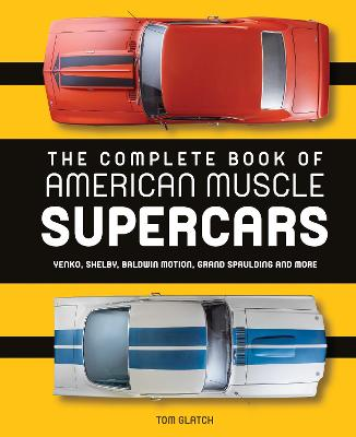 Complete Book of American Muscle Supercars book