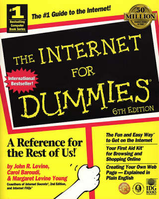 The Internet For Dummies by Carol Baroudi