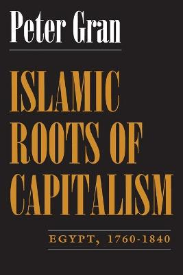 Islamic Roots of Capitalism book
