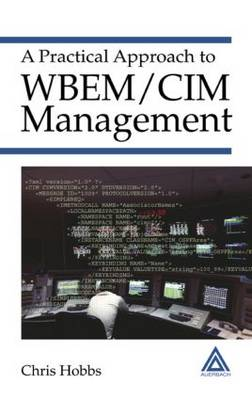 Practical Approach to WBEM/CIM Management by Chris Hobbs