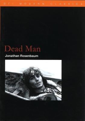 Dead Man by Jonathan Rosenbaum