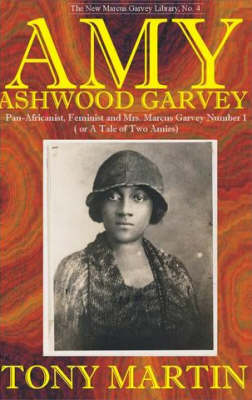 Amy Ashwood Garvey by Tony Martin