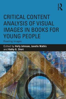 Critical Content Analysis of Visual Images in Books for Young People: Reading Images book