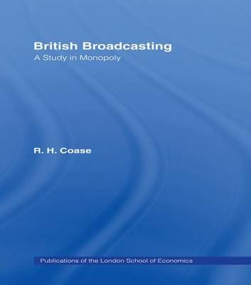 British Broadcasting by R.H. Coase