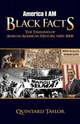 America I Am Black Facts by Quintard Taylor
