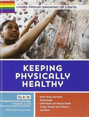 Living Proud! Keeping Physically Healthy by Kevin Jennings