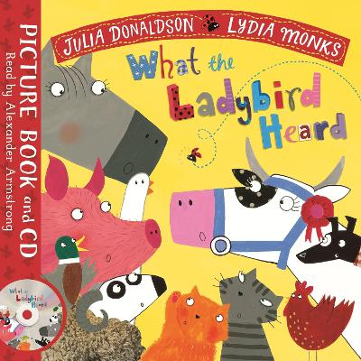 What the Ladybird Heard: Book and CD Pack by Julia Donaldson