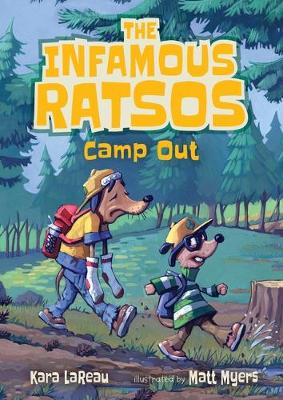 The Infamous Ratsos Camp Out by Kara LaReau