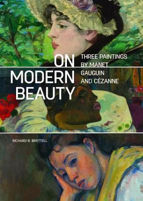 On Modern Beauty - Three Paintings by Manet, Gauguin, and Cezanne book