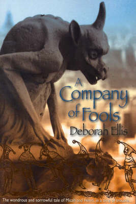 Company of Fools by Deborah Ellis