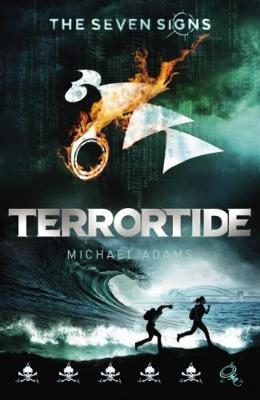 Seven Signs #6: Terrortide by Michael Adams