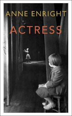 Actress: LONGLISTED FOR THE WOMEN'S PRIZE 2020 book