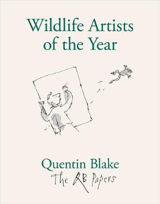 Wildlife Artists of the Year by Quentin Blake