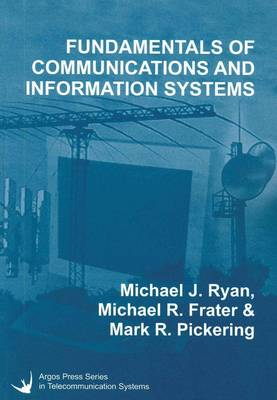 Fundamentals of Communications and Information Systems by Michael J. Ryan