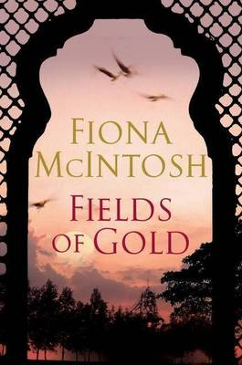 Fields of Gold by Fiona McIntosh
