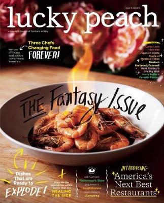 Lucky Peach Issue 16 by David Chang