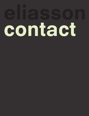 Olafur Eliasson by Olafur Eliasson