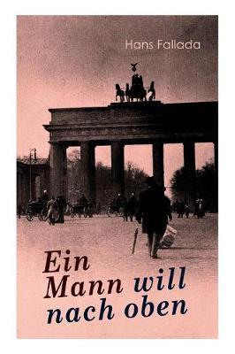 Ein Mann will nach oben by Hans Fallada