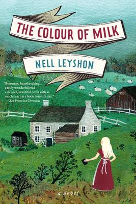 Colour of Milk by Nell Leyshon