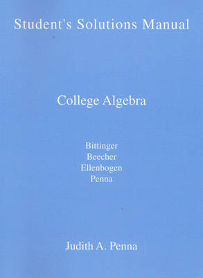 Student's Solutions Manual by Bittinger