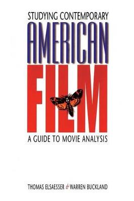 Studying Contemporary American Film by Thomas Elsaesser