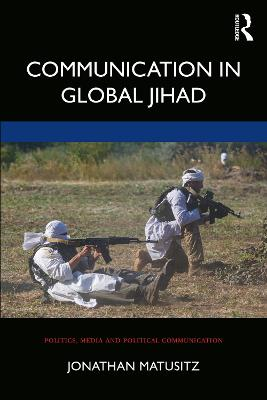 Communication in Global Jihad by Jonathan Matusitz