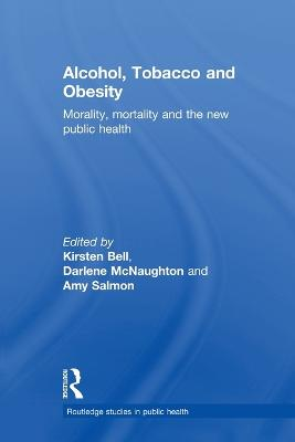 Alcohol, Tobacco and Obesity book