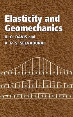 Elasticity and Geomechanics by R. O. Davis