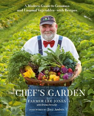 The Chef's Garden: A Modern Guide to Common and Unusual Vegetables - With Recipes book