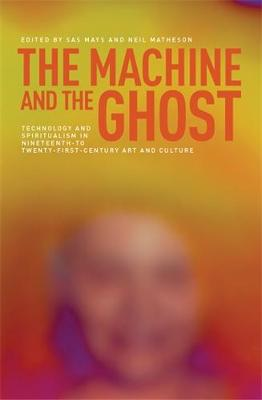 Machine and the Ghost by Sas Mays
