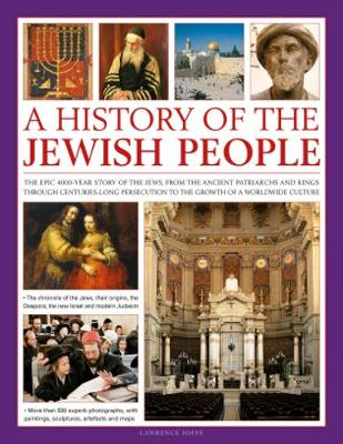 Illustrated History of the Jewish People by Lawrence Joffe
