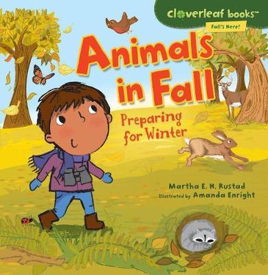 Animals in Fall by Martha E H Rustad