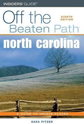 North Carolina Off the Beaten Path, 8th by Sara Pitzer