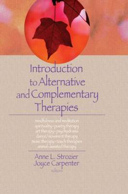 Introduction to Alternative and Complementary Therapies book