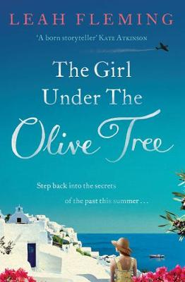 The Girl Under the Olive Tree by Leah Fleming