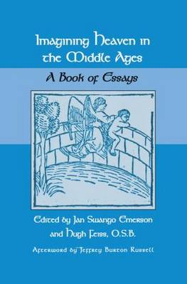 Imagining Heaven in the Middle Ages by Jan S. Emerson