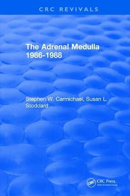 Revival: The Adrenal Medulla 1986-1988 (1989) by Stephen W. Carmichael
