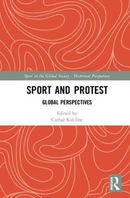 Sport and Protest: Global Perspectives book